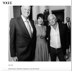 Alleged Jeffrey Epstein procurer, Ghislaine Maxwell, pictured with deceased billionaire, David Koch, and real estate tycoon, Aby Rosen in 2013.