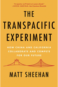 """Journalist Matt Sheehan's book, """"The Transpacific Experiment: How China and California Collaborate and Compete for our Future."""""""